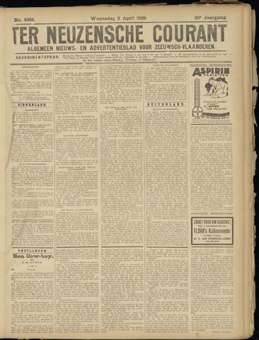 Ter Neuzensche Courant. Algemeen Nieuws- en Advertentieblad voor Zeeuwsch-Vlaanderen / Neuzensche Courant ... (idem) / (Algemeen) nieuws en advertentieblad voor Zeeuwsch-Vlaanderen 1929-04-03