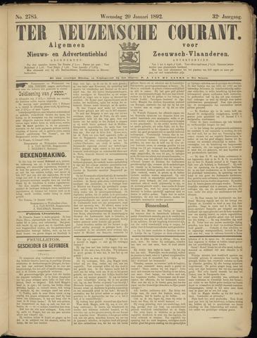 Ter Neuzensche Courant. Algemeen Nieuws- en Advertentieblad voor Zeeuwsch-Vlaanderen / Neuzensche Courant ... (idem) / (Algemeen) nieuws en advertentieblad voor Zeeuwsch-Vlaanderen 1892-01-20