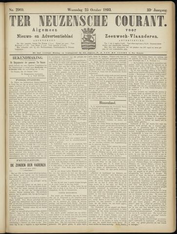 Ter Neuzensche Courant. Algemeen Nieuws- en Advertentieblad voor Zeeuwsch-Vlaanderen / Neuzensche Courant ... (idem) / (Algemeen) nieuws en advertentieblad voor Zeeuwsch-Vlaanderen 1893-10-25