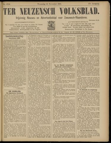 Ter Neuzensch Volksblad. Vrijzinnig nieuws- en advertentieblad voor Zeeuwsch- Vlaanderen / Zeeuwsch Nieuwsblad. Nieuws- en advertentieblad voor Zeeland 1916-11-15