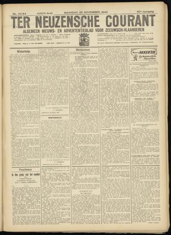 Ter Neuzensche Courant. Algemeen Nieuws- en Advertentieblad voor Zeeuwsch-Vlaanderen / Neuzensche Courant ... (idem) / (Algemeen) nieuws en advertentieblad voor Zeeuwsch-Vlaanderen 1940-11-25