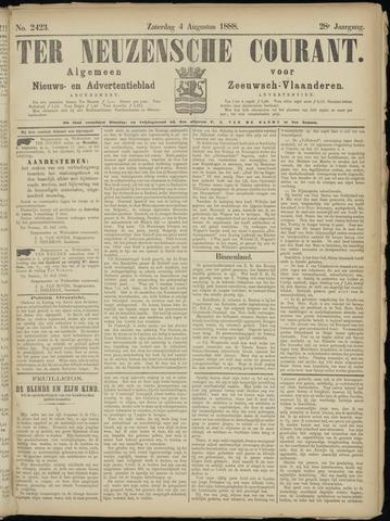 Ter Neuzensche Courant. Algemeen Nieuws- en Advertentieblad voor Zeeuwsch-Vlaanderen / Neuzensche Courant ... (idem) / (Algemeen) nieuws en advertentieblad voor Zeeuwsch-Vlaanderen 1888-08-04