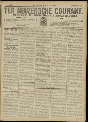 Ter Neuzensche Courant. Algemeen Nieuws- en Advertentieblad voor Zeeuwsch-Vlaanderen / Neuzensche Courant ... (idem) / (Algemeen) nieuws en advertentieblad voor Zeeuwsch-Vlaanderen 1915-08-05