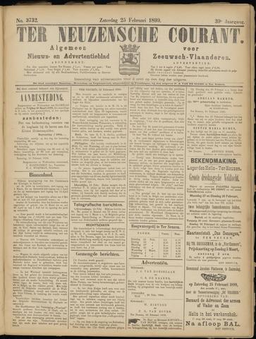 Ter Neuzensche Courant. Algemeen Nieuws- en Advertentieblad voor Zeeuwsch-Vlaanderen / Neuzensche Courant ... (idem) / (Algemeen) nieuws en advertentieblad voor Zeeuwsch-Vlaanderen 1899-02-25