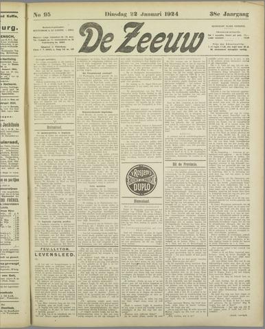De Zeeuw. Christelijk-historisch nieuwsblad voor Zeeland 1924-01-22