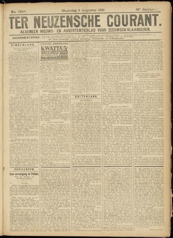 Ter Neuzensche Courant. Algemeen Nieuws- en Advertentieblad voor Zeeuwsch-Vlaanderen / Neuzensche Courant ... (idem) / (Algemeen) nieuws en advertentieblad voor Zeeuwsch-Vlaanderen 1926-08-09