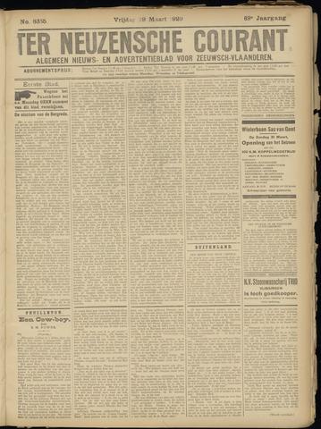 Ter Neuzensche Courant. Algemeen Nieuws- en Advertentieblad voor Zeeuwsch-Vlaanderen / Neuzensche Courant ... (idem) / (Algemeen) nieuws en advertentieblad voor Zeeuwsch-Vlaanderen 1929-03-29