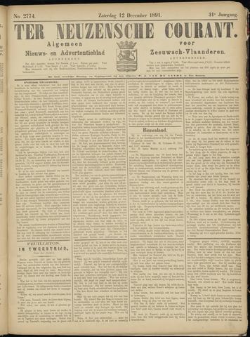 Ter Neuzensche Courant. Algemeen Nieuws- en Advertentieblad voor Zeeuwsch-Vlaanderen / Neuzensche Courant ... (idem) / (Algemeen) nieuws en advertentieblad voor Zeeuwsch-Vlaanderen 1891-12-12