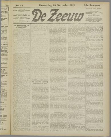 De Zeeuw. Christelijk-historisch nieuwsblad voor Zeeland 1915-11-25