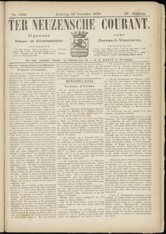 Ter Neuzensche Courant. Algemeen Nieuws- en Advertentieblad voor Zeeuwsch-Vlaanderen / Neuzensche Courant ... (idem) / (Algemeen) nieuws en advertentieblad voor Zeeuwsch-Vlaanderen 1878-11-16