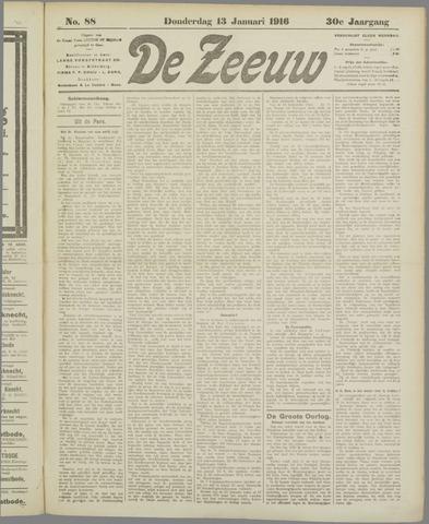De Zeeuw. Christelijk-historisch nieuwsblad voor Zeeland 1916-01-13