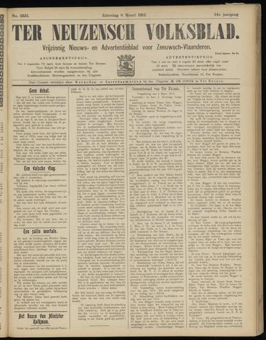 Ter Neuzensch Volksblad. Vrijzinnig nieuws- en advertentieblad voor Zeeuwsch- Vlaanderen / Zeeuwsch Nieuwsblad. Nieuws- en advertentieblad voor Zeeland 1913-03-08