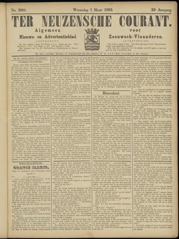 Ter Neuzensche Courant. Algemeen Nieuws- en Advertentieblad voor Zeeuwsch-Vlaanderen / Neuzensche Courant ... (idem) / (Algemeen) nieuws en advertentieblad voor Zeeuwsch-Vlaanderen 1893-03-01