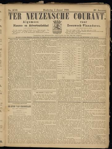 Ter Neuzensche Courant. Algemeen Nieuws- en Advertentieblad voor Zeeuwsch-Vlaanderen / Neuzensche Courant ... (idem) / (Algemeen) nieuws en advertentieblad voor Zeeuwsch-Vlaanderen 1899-01-05