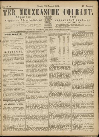 Ter Neuzensche Courant. Algemeen Nieuws- en Advertentieblad voor Zeeuwsch-Vlaanderen / Neuzensche Courant ... (idem) / (Algemeen) nieuws en advertentieblad voor Zeeuwsch-Vlaanderen 1905-01-24