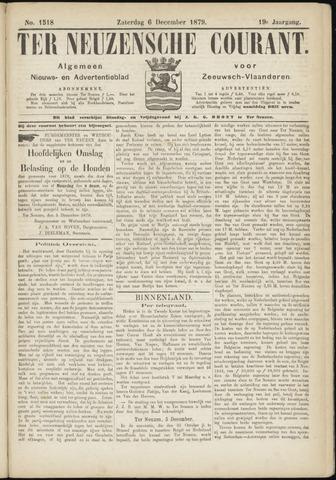 Ter Neuzensche Courant. Algemeen Nieuws- en Advertentieblad voor Zeeuwsch-Vlaanderen / Neuzensche Courant ... (idem) / (Algemeen) nieuws en advertentieblad voor Zeeuwsch-Vlaanderen 1879-12-06