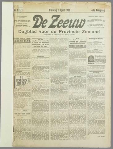 De Zeeuw. Christelijk-historisch nieuwsblad voor Zeeland 1930-04-01