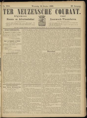 Ter Neuzensche Courant. Algemeen Nieuws- en Advertentieblad voor Zeeuwsch-Vlaanderen / Neuzensche Courant ... (idem) / (Algemeen) nieuws en advertentieblad voor Zeeuwsch-Vlaanderen 1892-10-26