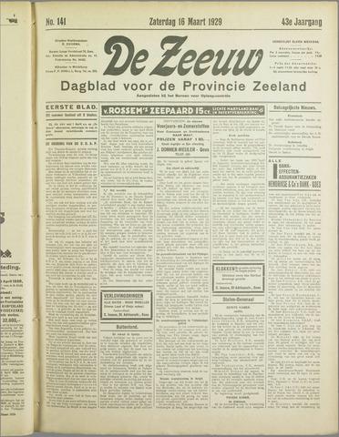 De Zeeuw. Christelijk-historisch nieuwsblad voor Zeeland 1929-03-16