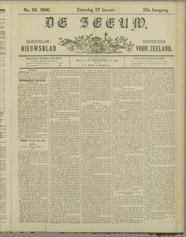De Zeeuw. Christelijk-historisch nieuwsblad voor Zeeland 1906-01-27