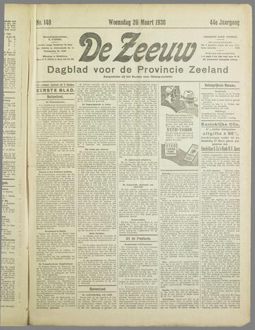 De Zeeuw. Christelijk-historisch nieuwsblad voor Zeeland 1930-03-26