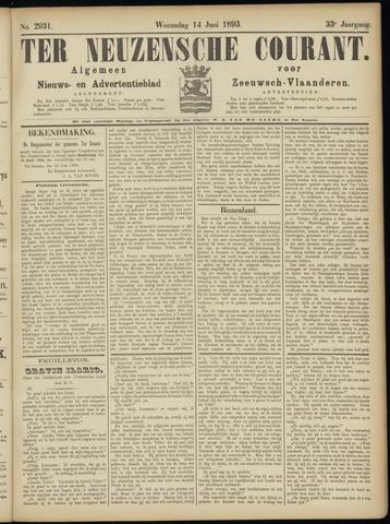 Ter Neuzensche Courant. Algemeen Nieuws- en Advertentieblad voor Zeeuwsch-Vlaanderen / Neuzensche Courant ... (idem) / (Algemeen) nieuws en advertentieblad voor Zeeuwsch-Vlaanderen 1893-06-14