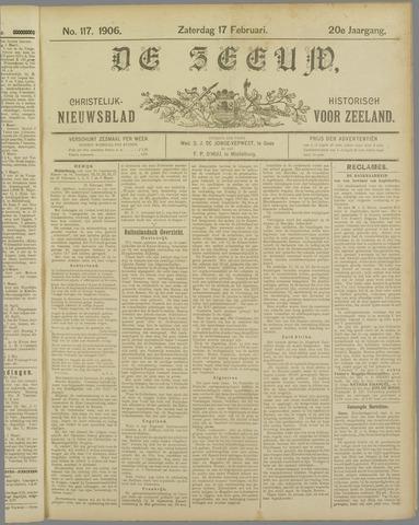 De Zeeuw. Christelijk-historisch nieuwsblad voor Zeeland 1906-02-17