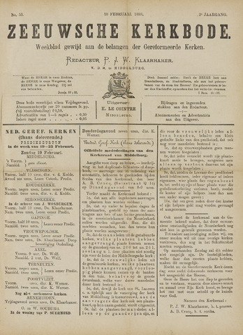 Zeeuwsche kerkbode, weekblad gewijd aan de belangen der gereformeerde kerken/ Zeeuwsch kerkblad 1888-02-18