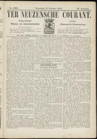 Ter Neuzensche Courant. Algemeen Nieuws- en Advertentieblad voor Zeeuwsch-Vlaanderen / Neuzensche Courant ... (idem) / (Algemeen) nieuws en advertentieblad voor Zeeuwsch-Vlaanderen 1878-02-13