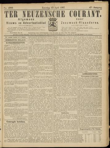 Ter Neuzensche Courant. Algemeen Nieuws- en Advertentieblad voor Zeeuwsch-Vlaanderen / Neuzensche Courant ... (idem) / (Algemeen) nieuws en advertentieblad voor Zeeuwsch-Vlaanderen 1907-04-13