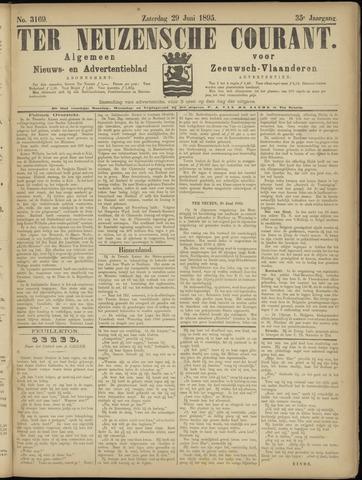 Ter Neuzensche Courant. Algemeen Nieuws- en Advertentieblad voor Zeeuwsch-Vlaanderen / Neuzensche Courant ... (idem) / (Algemeen) nieuws en advertentieblad voor Zeeuwsch-Vlaanderen 1895-06-29