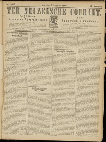 Ter Neuzensche Courant. Algemeen Nieuws- en Advertentieblad voor Zeeuwsch-Vlaanderen / Neuzensche Courant ... (idem) / (Algemeen) nieuws en advertentieblad voor Zeeuwsch-Vlaanderen 1907-08-03