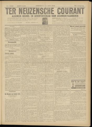 Ter Neuzensche Courant. Algemeen Nieuws- en Advertentieblad voor Zeeuwsch-Vlaanderen / Neuzensche Courant ... (idem) / (Algemeen) nieuws en advertentieblad voor Zeeuwsch-Vlaanderen 1936-06-10