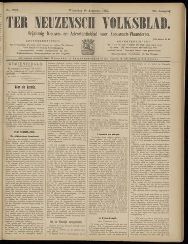 Ter Neuzensch Volksblad. Vrijzinnig nieuws- en advertentieblad voor Zeeuwsch- Vlaanderen / Zeeuwsch Nieuwsblad. Nieuws- en advertentieblad voor Zeeland 1915-08-18