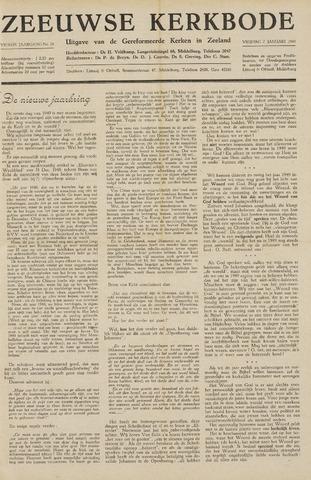 Zeeuwsche kerkbode, weekblad gewijd aan de belangen der gereformeerde kerken/ Zeeuwsch kerkblad 1949-01-07
