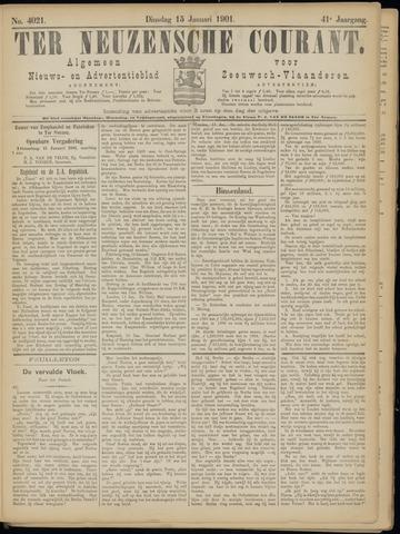 Ter Neuzensche Courant. Algemeen Nieuws- en Advertentieblad voor Zeeuwsch-Vlaanderen / Neuzensche Courant ... (idem) / (Algemeen) nieuws en advertentieblad voor Zeeuwsch-Vlaanderen 1901-01-15