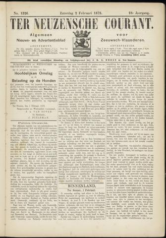 Ter Neuzensche Courant. Algemeen Nieuws- en Advertentieblad voor Zeeuwsch-Vlaanderen / Neuzensche Courant ... (idem) / (Algemeen) nieuws en advertentieblad voor Zeeuwsch-Vlaanderen 1878-02-02