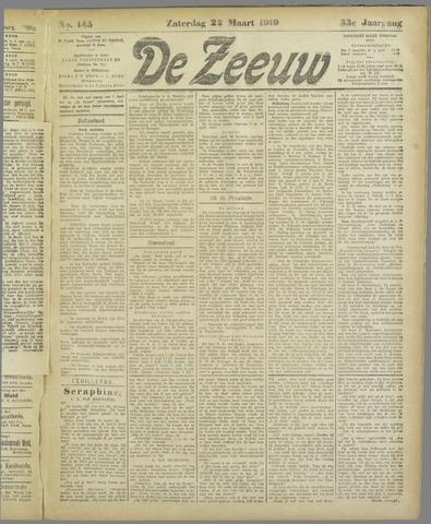 De Zeeuw. Christelijk-historisch nieuwsblad voor Zeeland 1919-03-22