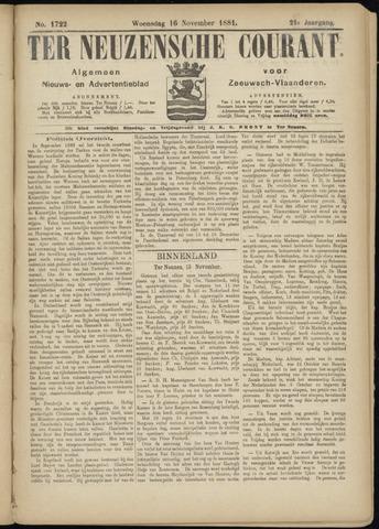 Ter Neuzensche Courant. Algemeen Nieuws- en Advertentieblad voor Zeeuwsch-Vlaanderen / Neuzensche Courant ... (idem) / (Algemeen) nieuws en advertentieblad voor Zeeuwsch-Vlaanderen 1881-11-16