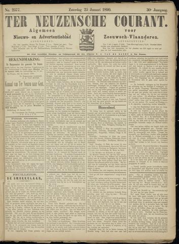 Ter Neuzensche Courant. Algemeen Nieuws- en Advertentieblad voor Zeeuwsch-Vlaanderen / Neuzensche Courant ... (idem) / (Algemeen) nieuws en advertentieblad voor Zeeuwsch-Vlaanderen 1890-01-25