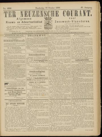 Ter Neuzensche Courant. Algemeen Nieuws- en Advertentieblad voor Zeeuwsch-Vlaanderen / Neuzensche Courant ... (idem) / (Algemeen) nieuws en advertentieblad voor Zeeuwsch-Vlaanderen 1906-10-18