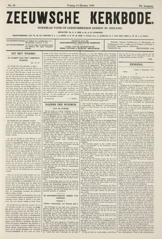 Zeeuwsche kerkbode, weekblad gewijd aan de belangen der gereformeerde kerken/ Zeeuwsch kerkblad 1939-10-13