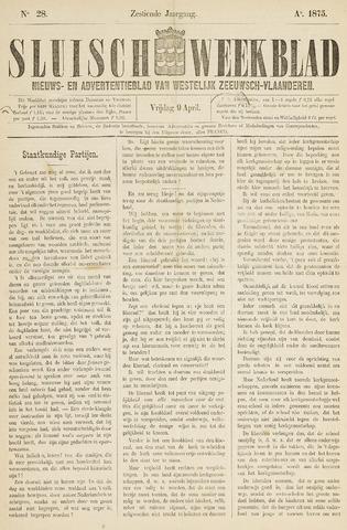 Sluisch Weekblad. Nieuws- en advertentieblad voor Westelijk Zeeuwsch-Vlaanderen 1875-04-09