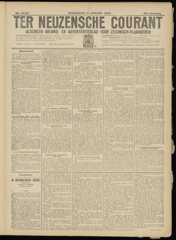 Ter Neuzensche Courant. Algemeen Nieuws- en Advertentieblad voor Zeeuwsch-Vlaanderen / Neuzensche Courant ... (idem) / (Algemeen) nieuws en advertentieblad voor Zeeuwsch-Vlaanderen 1940-01-17