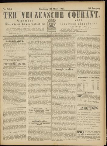 Ter Neuzensche Courant. Algemeen Nieuws- en Advertentieblad voor Zeeuwsch-Vlaanderen / Neuzensche Courant ... (idem) / (Algemeen) nieuws en advertentieblad voor Zeeuwsch-Vlaanderen 1910-03-24