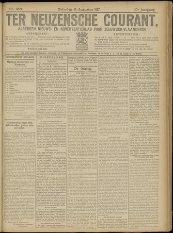 Ter Neuzensche Courant. Algemeen Nieuws- en Advertentieblad voor Zeeuwsch-Vlaanderen / Neuzensche Courant ... (idem) / (Algemeen) nieuws en advertentieblad voor Zeeuwsch-Vlaanderen 1917-08-18