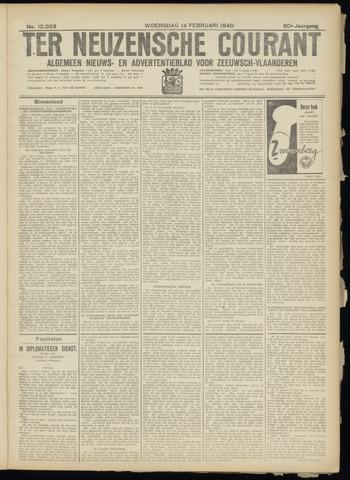 Ter Neuzensche Courant. Algemeen Nieuws- en Advertentieblad voor Zeeuwsch-Vlaanderen / Neuzensche Courant ... (idem) / (Algemeen) nieuws en advertentieblad voor Zeeuwsch-Vlaanderen 1940-02-14