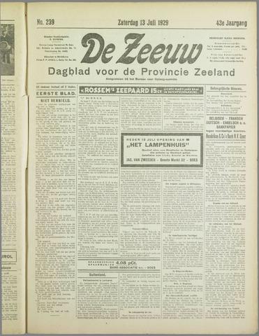 De Zeeuw. Christelijk-historisch nieuwsblad voor Zeeland 1929-07-13