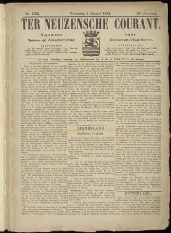 Ter Neuzensche Courant. Algemeen Nieuws- en Advertentieblad voor Zeeuwsch-Vlaanderen / Neuzensche Courant ... (idem) / (Algemeen) nieuws en advertentieblad voor Zeeuwsch-Vlaanderen 1882-01-04