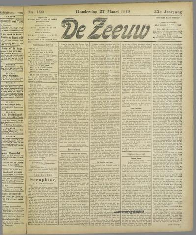 De Zeeuw. Christelijk-historisch nieuwsblad voor Zeeland 1919-03-27